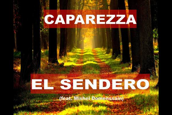 Caparezza – El Sendero ft. Mishel Domenssain